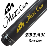 Mezz Break Cues