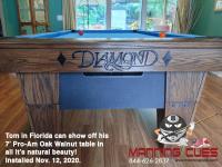 DIAMOND 7' PRO-AM OAK WALNUT - TOM FROM FLORIDA - INSTALLED NOVEMBER 12 2020